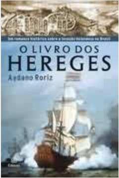 Livro o livro dos hereges aydano roriz estante virtual o livro dos hereges fandeluxe Images