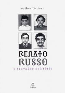 Renato Russo/o Trovador Solitário