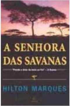 SENHORA DAS SAVANAS, A
