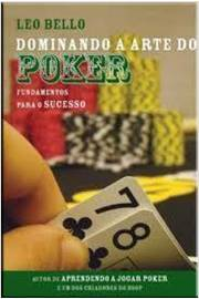 Dominando a Arte do Poker - Fundamentos para o Sucesso