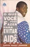 O Que Voce Pode Fazer para Evitar a Aids