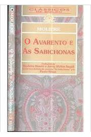 Avarento E As Sabichonas, O