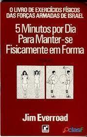 5 Minutos por Dia para Manter-se Fisicamente Em Forma
