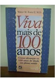 Viva Mais De 100 Anos