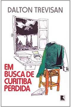 Em Busca de Curitiba Perdida