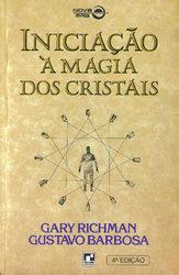 Iniciacao a Magia dos Cristais