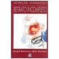 Jorge Amado Retrato Incompleto