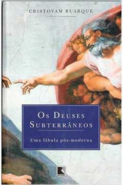Os Deuses Subterrâneos: uma Fábula Pós-moderna