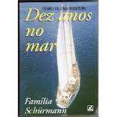 diario de uma aventura dez anos no mar
