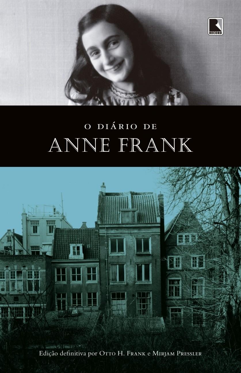 O Diário de Anne Frank - Edição Integral