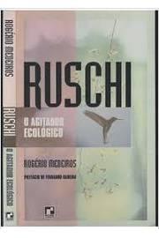 Ruschi o Agitador Ecologico