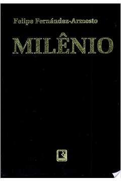 Milenio 1000-2000 Uma Historia De Nossos Ultimos Mil Anos