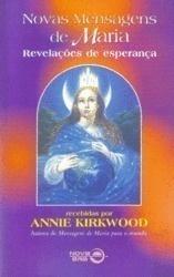 Novas Mensagens de Maria - Revelações de Esperança