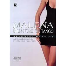 MALENA E UM NOME DE TANGO