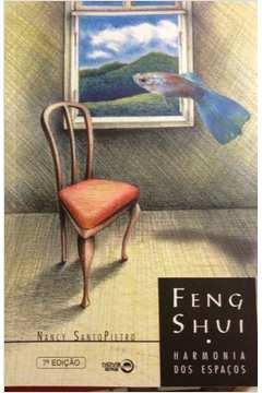 Feng Shui - Harmonia dos Espacos