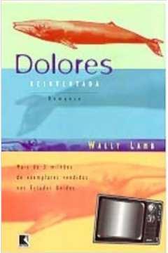 Dolores Reinventada