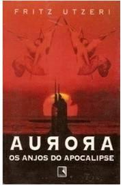 Aurora Os Anjos Do Apocalipse