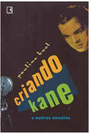 Criando Kane E Outros Ensaios