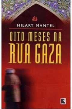 Oito Meses na Rua Gaza