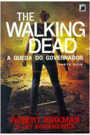 The Walking Dead - a Queda do Governador Partedois