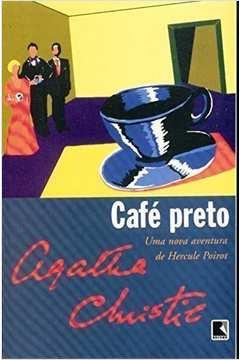 Café Preto - uma Nova Aventura de Hercule Poirot