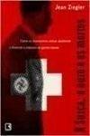 A suiça, o outro e os mortos