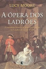 A OPERA DOS LADROES