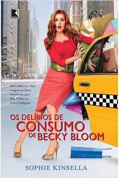 Os Delírios de Consumo de Becky Bloom / 17ª Edição