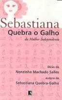 Sebastiana Quebra-galho da Mulher Independente