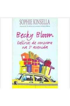 Becky Bloom: Delirios de Consumo na 5 Avenida