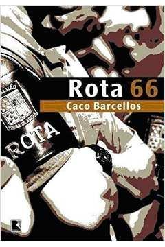 Rota 66: a História da Polícia que Mata/ 15º Edição