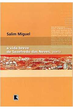 A Vida Breve de Sezefredo das Neves, Poeta
