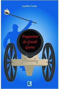 Fragmentos Da Grande Guerra