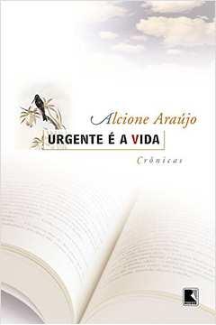 Urgente é a Vida