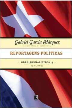 Reportagens Políticas (1974-1995) - Vol. 4 - Colecão Obra Jornalística