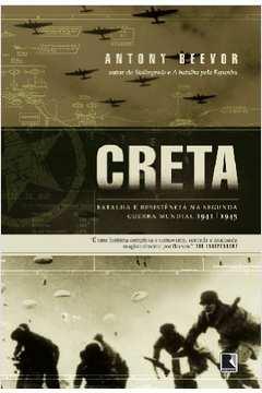 Creta - Batalha e Resistência na 2a. Guerra Mundial
