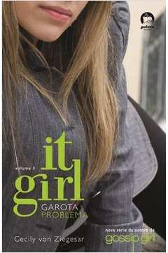 It Girl - Garota Problema - Vol. I