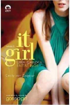 It Girl volume 2: uma Garota Entre Nós