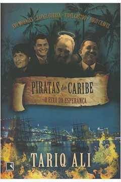 Piratas do Caribe - o Eixo da Esperança