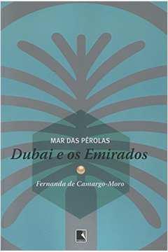 Mar das Perolas - Dubai e os Emirados