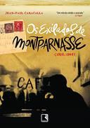 Os Exilados de Montparnasse (1920-1940)