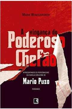 Vingança do Poderoso Chefão, A: Apresentando os Personagens da Família Corleone de Mario Puzo