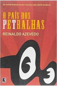 País dos Petralhas, o