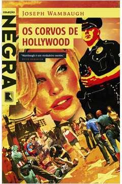 Os Corvos de Hollywood