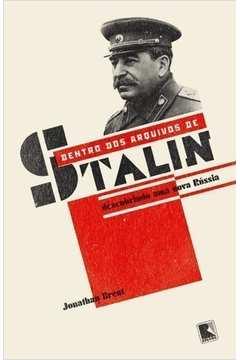 Dentro dos Arquivos de Stalin