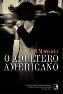 ADULTERO AMERICANO, O