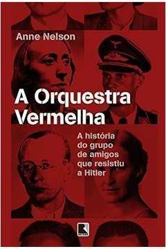 ORQUESTRA VERMELHA, A