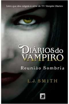 Reunião Sombria (diários do Vampiro Vol. 4)
