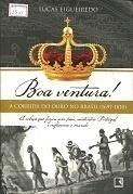 Boa Ventura - a Corrida do Ouro no Brasil -1967-1810