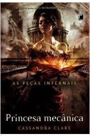 As Peças Infernais Vol. 3 - Princesa Mecânica